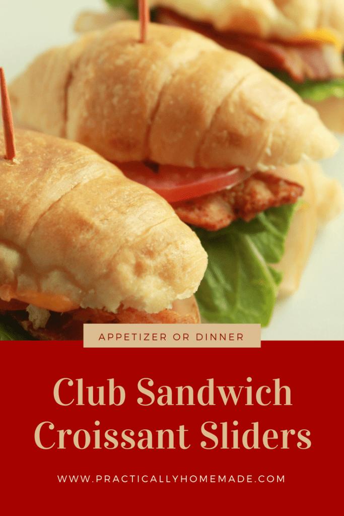 club sandwich sliders | club sandwich recipes | club sandwich recipes easy | club sandwich recipes turkey | croissant club sandwich | sliders | slider sandwiches | slider recipes