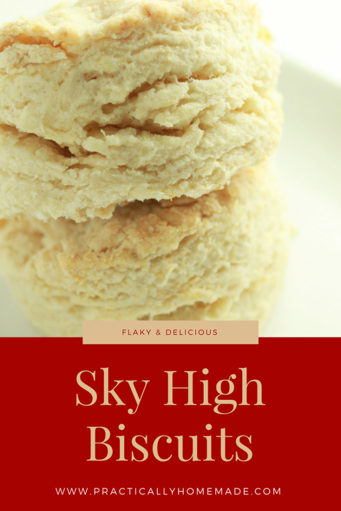 sky high biscuits   homemade biscuits   homemade biscuits recipe   homemade biscuits easy   biscuits easy   biscuits homemade