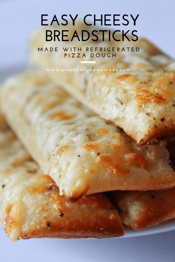 Easy Cheesy Breadsticks Practically Homemade