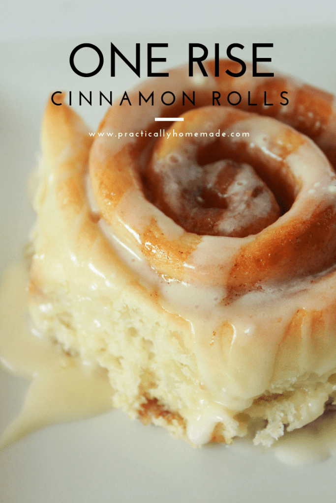 One Rise Cinnamon Rolls Practically Homemade