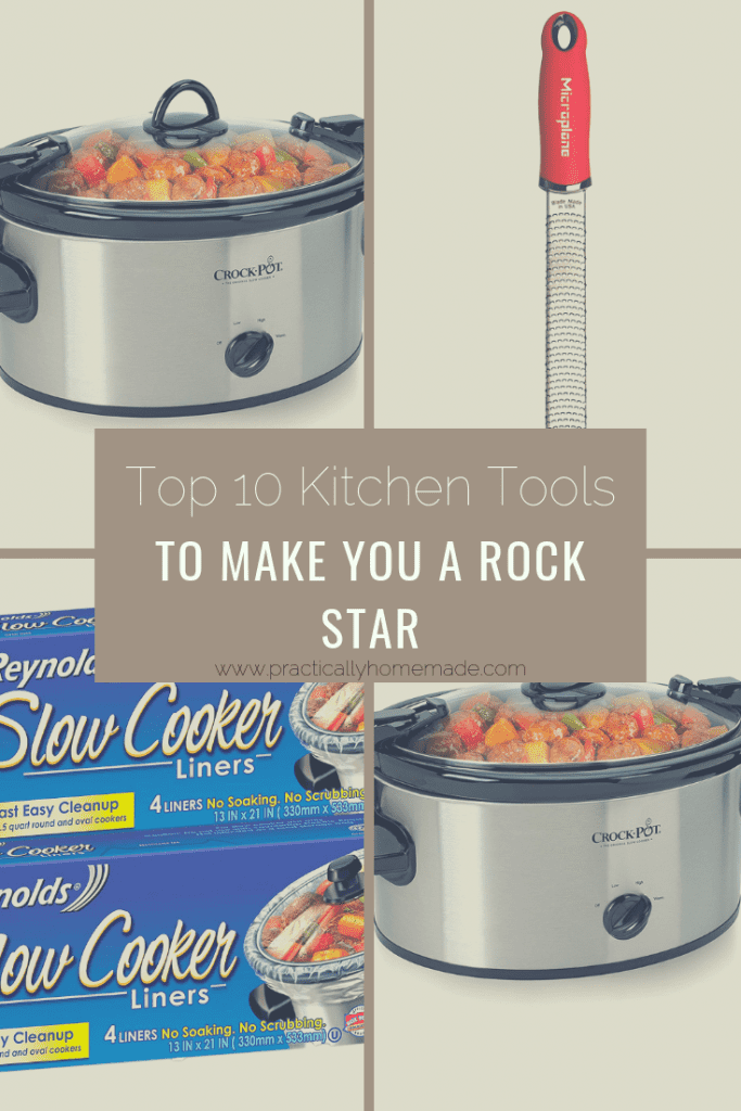 top 10 kitchen tools | rock star in the kitchen | microplane | crock pot | crock pot liners | kitchen shears | serrated paring knife | garlic press