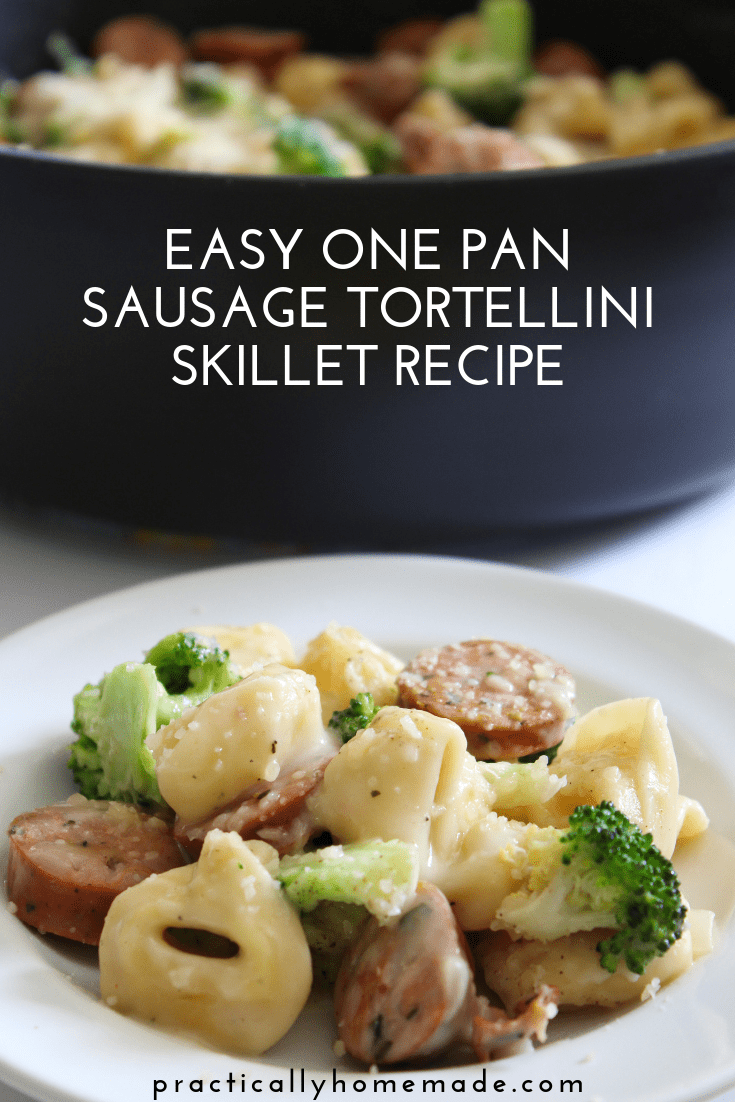 Sausage Tortellini Skillet Recipe featured by top US food blog, Practically Homemade
