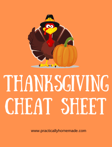 Thanksgiving Dinner Cheat Sheet featured by top US food blog, Practically Homemade