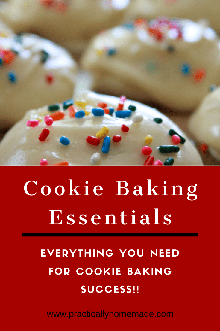 Cookie Baking Essentials featured by top US cookie blog, Practically Homemade