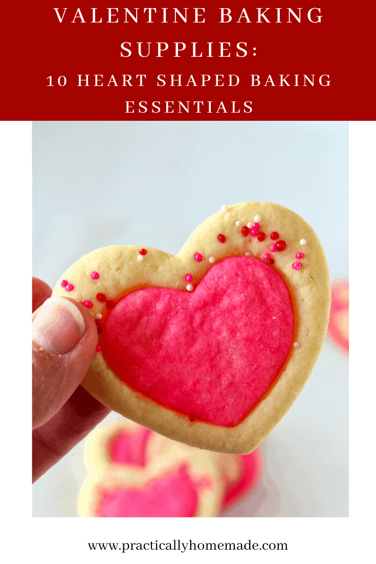 Valentine Baking Supplies: 10 Heart Shaped Baking Essentials featured by top US cookie blog, Practically Homemade