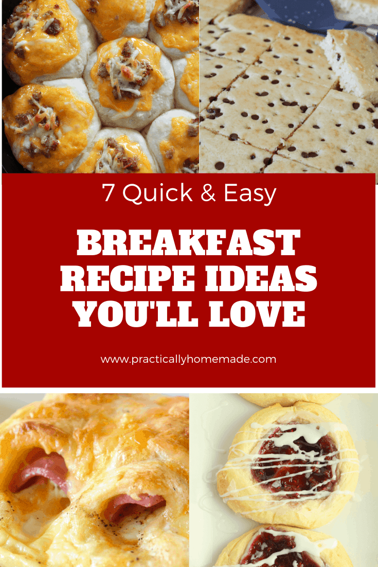 What to Make for Breakfast? 7 Quick and Easy Breakfast Recipe Ideas You'll Love featured by top US food blog, Practically Homemade