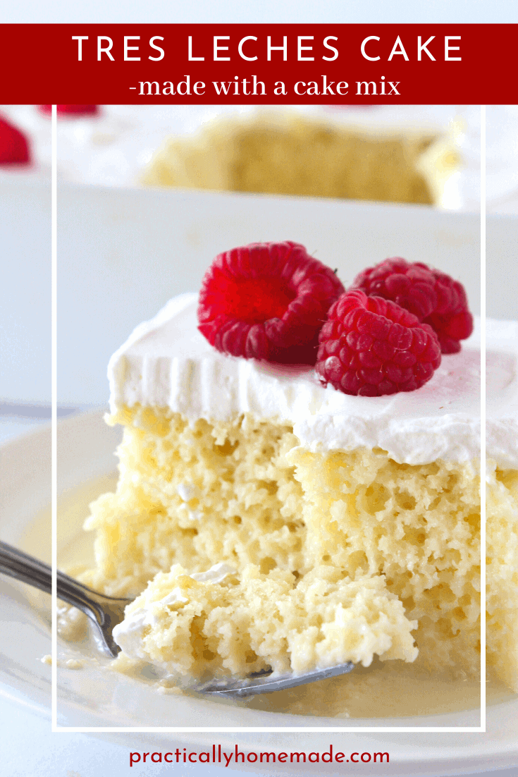 Tres Leches Cake with a Cake Mix featured by top US dessert blog, Practically Homemade