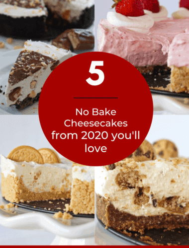 Best No Bake Cheesecakes of 2020 featured by top US dessert blogger, Practically Homemade