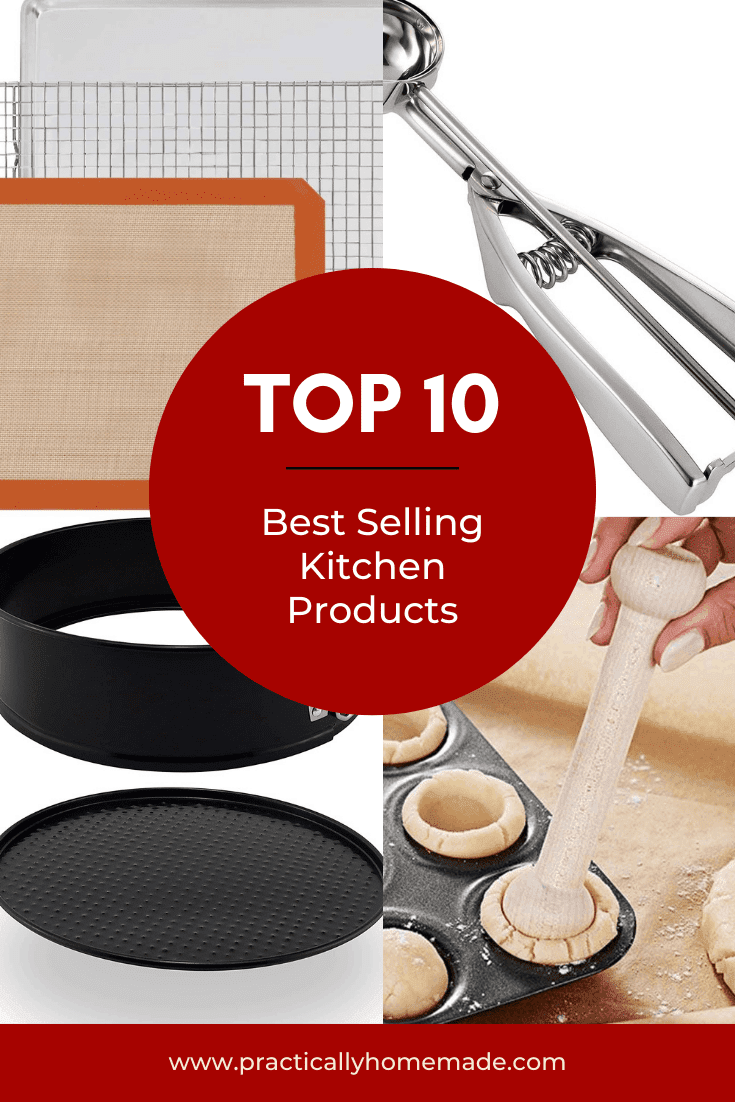 Top 10 Best Selling Kitchen Products featured by top US food blogger, Practically Homemade